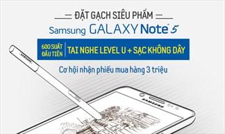Siêu phẩm Samsung Galaxy Note 5 sắp xuất hiện - Bạn có dám đặt gạch?