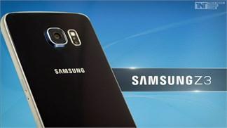 Samsung Z3 đang đến rất gần