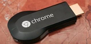 ChromeCast là gì? Làm sao để kết nối ChromeCast với tivi