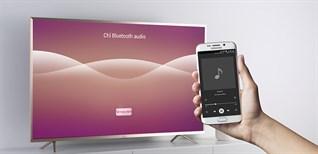 Cách phát nhạc từ điện thoại lên Smart tivi TCL 2016 bằng bluetooth