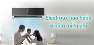 Electrolux tung gói bảo hành 5 năm cho khách mua điều hòa