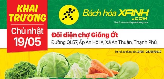 Siêu thị Bách hoá XANH QL 57, Xã An Thuận khai trương 19/05/2019